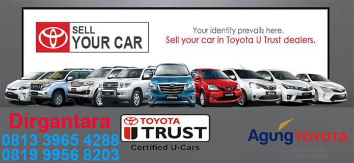 Toyota TRUST Trade in Pun Jadi Lebih Mudah - Toyota TRUST Denpasar Bali, Trade-in Pun Jadi Lebih Mudah