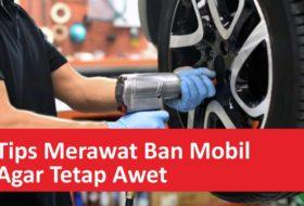 Tips Rawat Ban Mobil Agar Awet 280x190 - Tips Rawat Ban Mobil Agar Awet